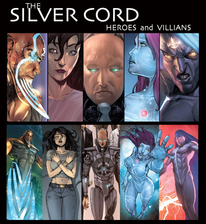 Silver Cord Heroes and Villians